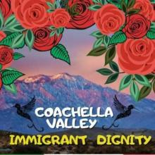 Coachella Valley Immigrant Dignity Coalition